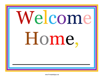 Soft image regarding welcome home sign printable