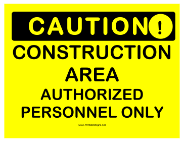 Sizzling image for free printable construction signs