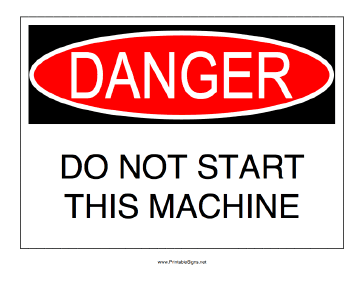 Do Not Start Machine Sign