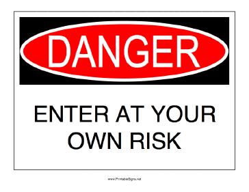 Danger_Enter_At_Your_Own_Risk.png