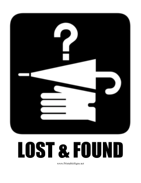 Lost And Found Sign Lost and found sign