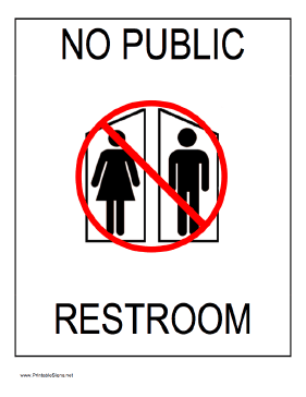Impertinent image within no public restroom sign printable