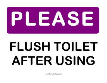 please flush toilet png sign please flush toilet after using