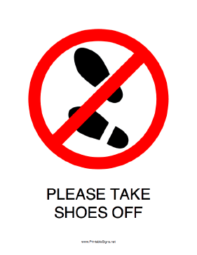 Persnickety image regarding please take off your shoes sign printable