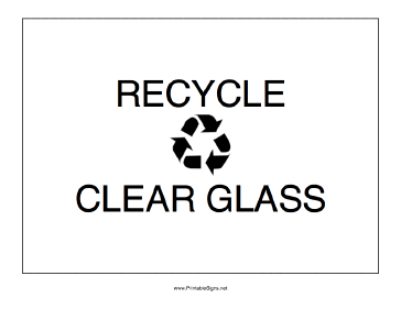 Recycle Clear Glass Sign