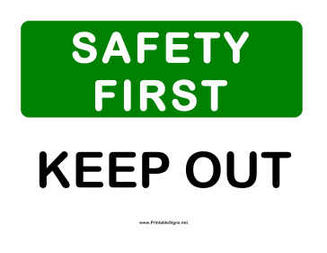 Safety keep out sign this safety sign includes the message safety