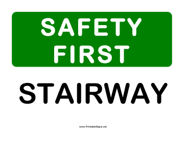Safety stairway sign this safety sign includes the message safety
