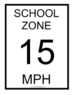 School Zone 15 MPH Sign
