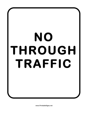 No Through Traffic Sign