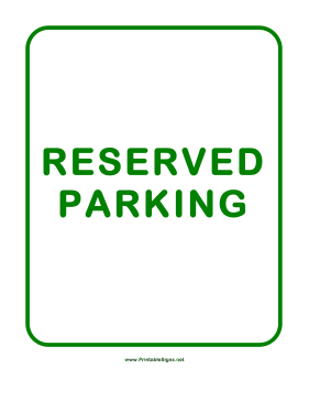 printable reserved parking sign pictures to pin on pinterest pinsdaddy. Black Bedroom Furniture Sets. Home Design Ideas