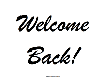 Insane image with regard to welcome back sign printable