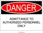 Authorized Admittance Only