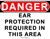 Danger Ear Protection Required