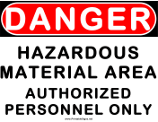 Danger Hazardous Material Area