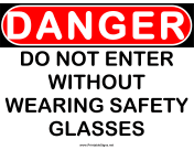 Danger Safety Glasses Required