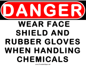Danger Wear Face Shield